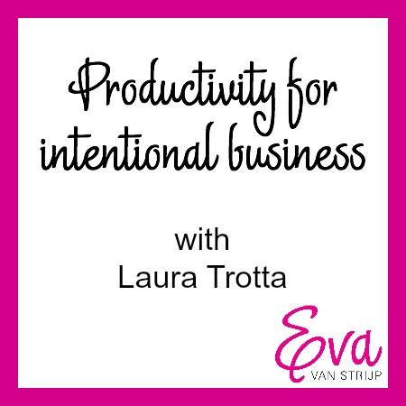 Productivity with Laura Trotta