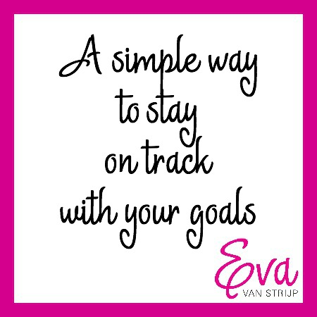 A simple way to stay on track with your goals