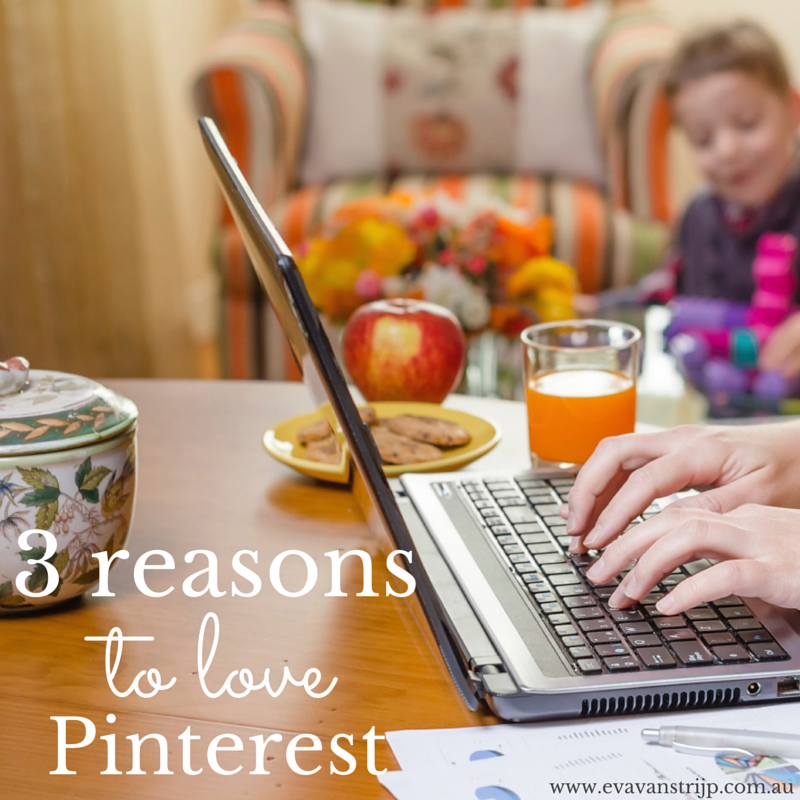 Top 3 Reasons I Love to Use Pinterest