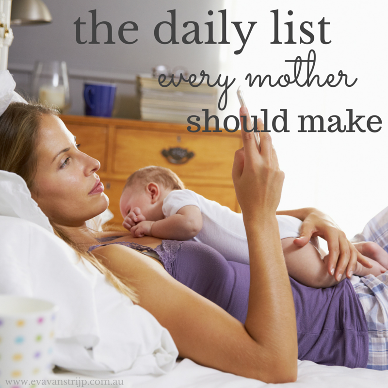 The daily list every mother should make - and it has nothing to do with shopping!