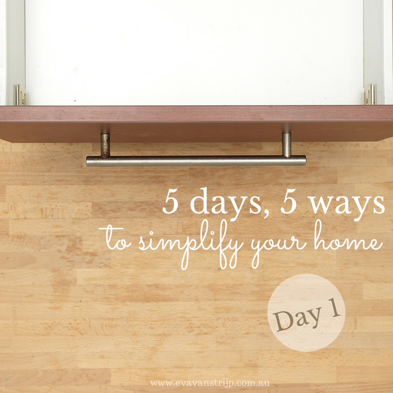 5 Days, 5 Ways… To Simplify Your Life: Day 1