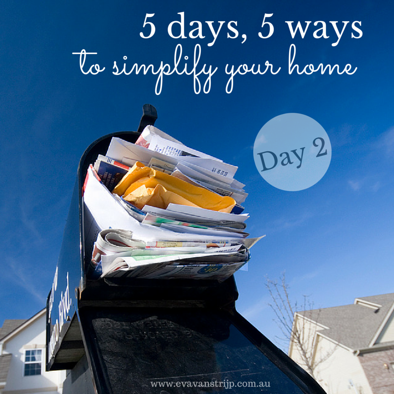 5 days, 5 ways to simplify your home - day 2