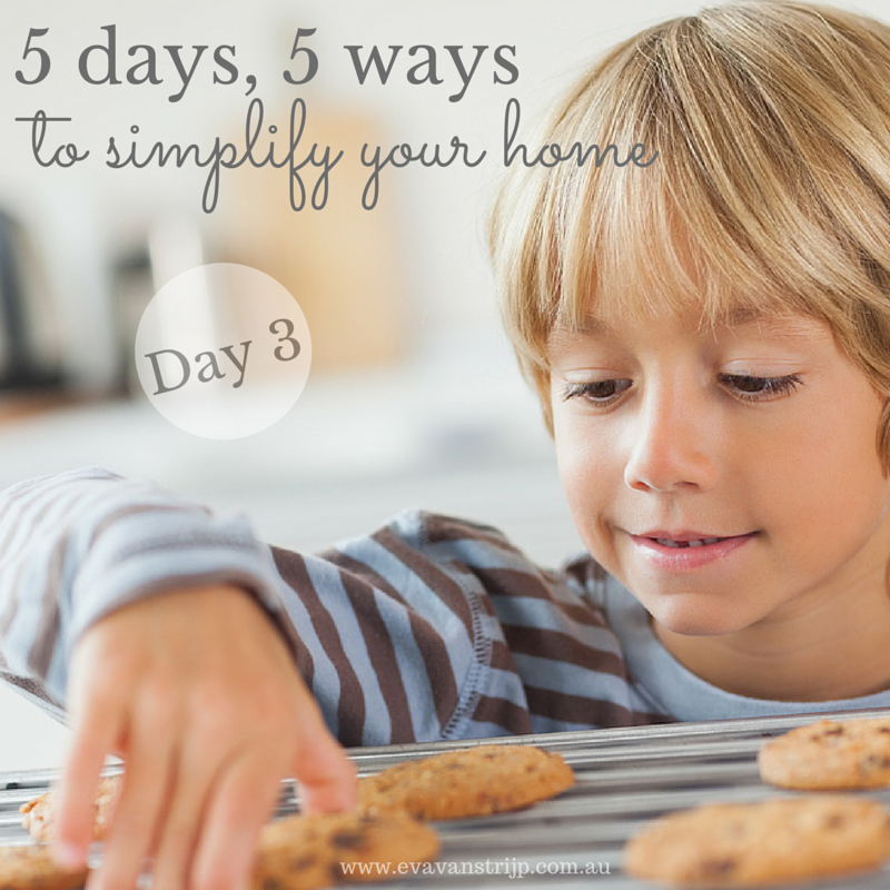 5 days, 5 ways to simplify your home - day 3