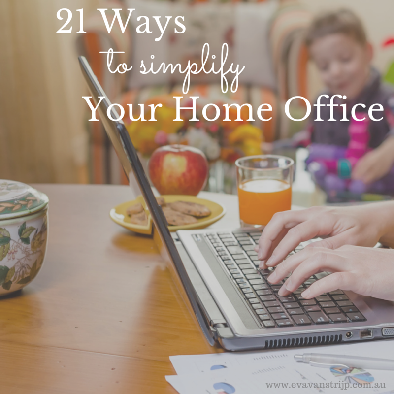 21 Ways to Simplify Your Home Office... on a budget