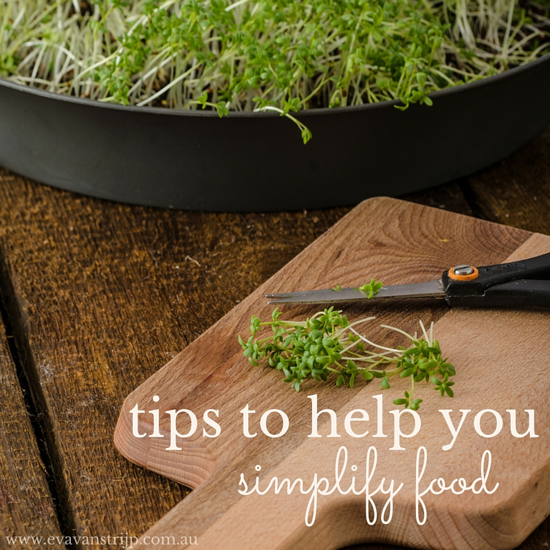 Simplify food with these easy, practical tips.