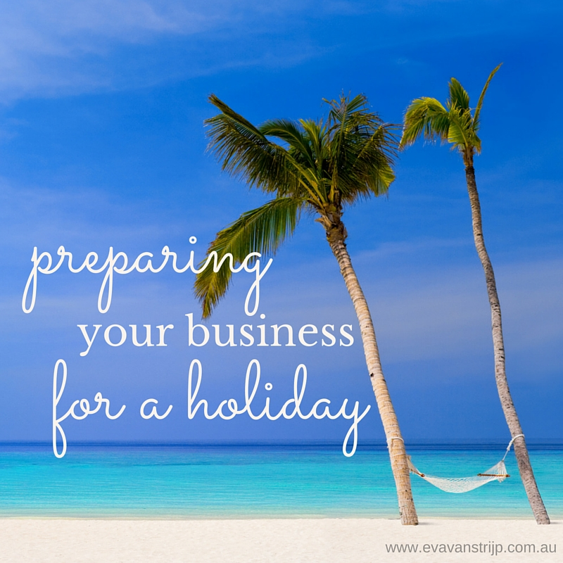 Tips on how to prepare your business for a holiday.