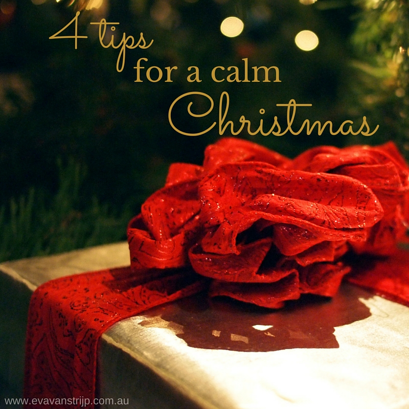 """Slow down this """"silly season"""" with my 4 top tips for a calm Christmas."""
