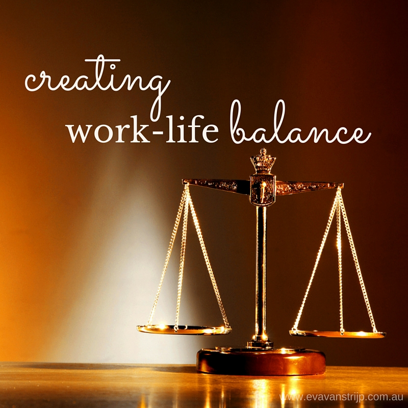 Join me in creating better Work-Life balance in 2016
