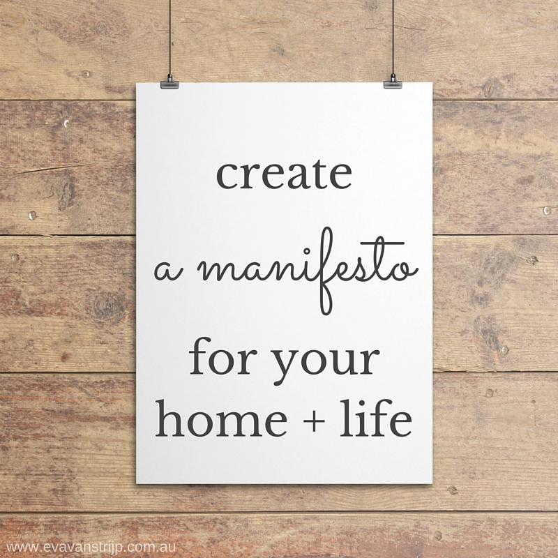 How to Create a Manifesto for Your Home and Your Life