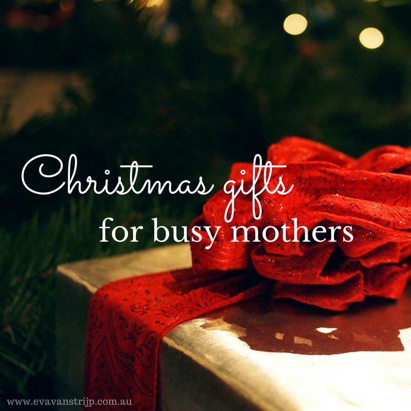 "Christmas gifts for busy mothers... that aren't ""stuff""!"