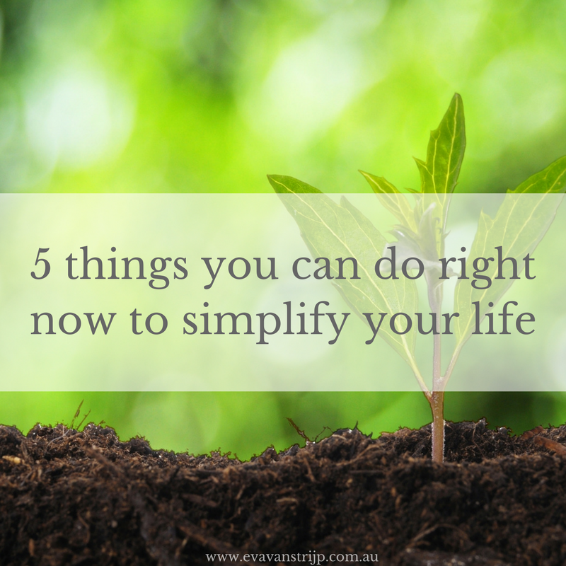 Today I want to share 5 ways that you can simplify your life right now and still enjoy the things that really matter.