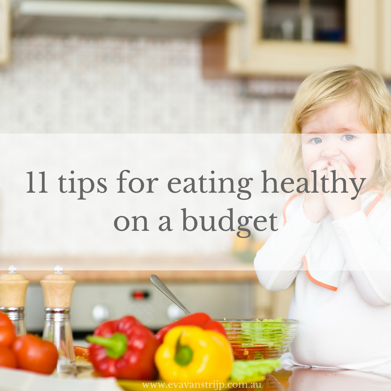 Here are 11 ideas to help you and your family eat healthy food without breaking the bank.