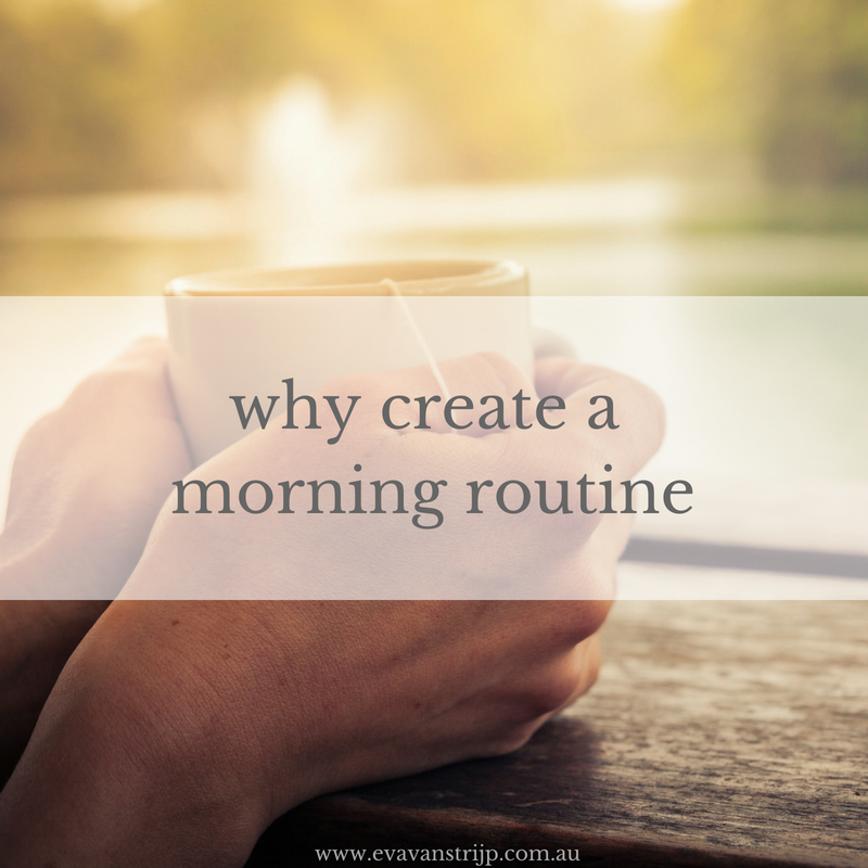 Why We Need To Create a Routine for the Mornings