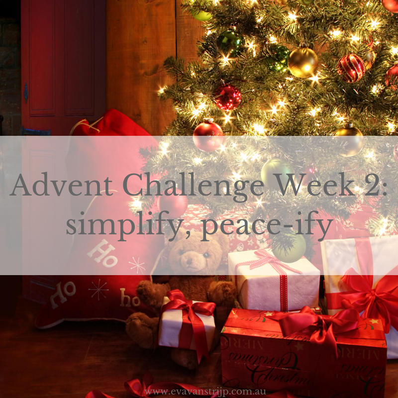 During Advent, in addition to spiritual renewal, I'm also doing some practical resetting. I'd love you to join me! You can share your progress and inspirations on Instagram or Facebook using tag #2018adventchallenge